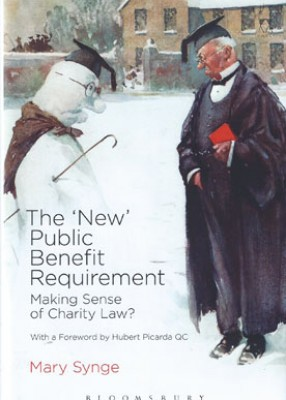 'New' Public Benefit Requirement: Making Sense of Charity Law (Pb)