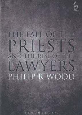 Fall of the Priests and the Rise of the Lawyers