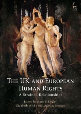 UK and European Human Rights: A Strained Relationship?