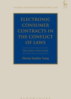 Electronic Consumer Contracts in the Conflict of Laws (2ed)