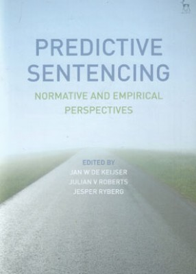 Predictive Sentencing: Normative and Empirical Perspectives