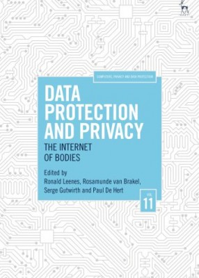 Data Protection and Privacy :The Internet of Bodies