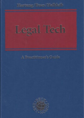 Legal Tech: Practitioner's Guide