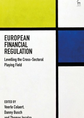 European Financial Regulation : Levelling the Cross-Sectoral Playing Field