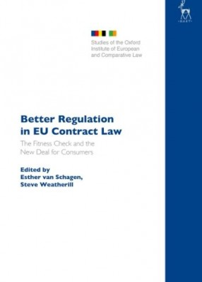 Better Regulation in EU Contract Law : The Fitness Check and the New Deal for Consumers