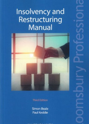 Insolvency and Restructuring Manual (3ed)