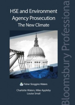 HSE and Environment Agency Prosecution: The New Climate