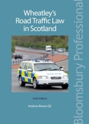 Wheatley's Road Traffic Law in Scotland (6ed)