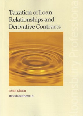 Taxation of Loan Relationship and Derivative Contracts 10ed + Supplement Pack
