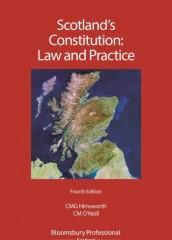 Scotland's Constitution: Law & Practice (4ed)