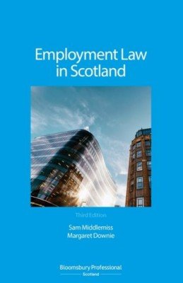 Employment Law in Scotland (3ed)