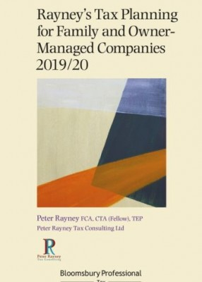 Rayney's Tax Planning for Family and Owner-Managed Companies 2019/20