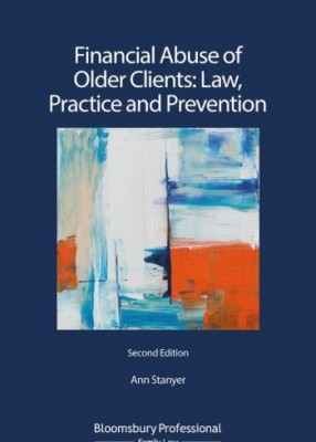 Financial Abuse of Older Clients: Law, Practice and Prevention, 2nd edition