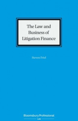 Law and Business of Litigation Funding