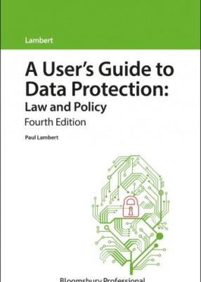 User's Guide to Data Protection (4ed)