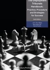 Employment Tribunals Handbook: Practice, Procedure and Strategies for Success (6ed)