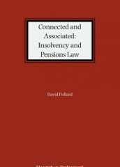 Connected and Associated: Insolvency and Pensions Law (originally titled: Connected, Associated and Control under the Insolvency and Pensions Legislation)