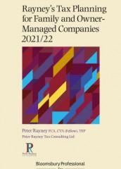 Rayney's Tax Planning for Family and Owner-Managed Companies 2021/22