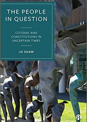 People in Question: Citizens and Constitutions in Uncertain Times