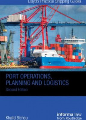 Port Operations, Planning and Logistics (2ed)