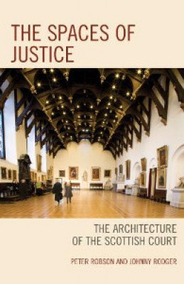 Spaces of Justice: Architecture of the Scottish Court
