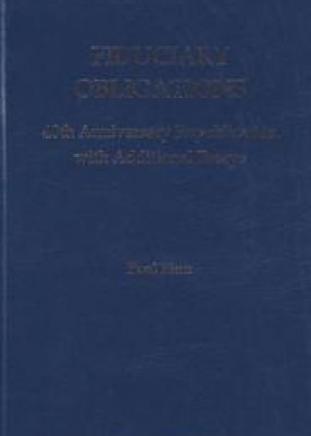 Fiduciary Obligations: 40th Anniversary Republication with Additional Essays