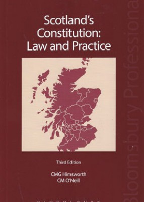 Scotland's Constitution: Law & Practice (3ed)