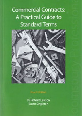 Commercial Contracts: A Practical Guide to Standard Terms (4ed)