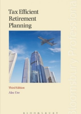 Tax Efficient Retirement Planning (3ed)