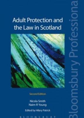 Adult Protection and the Law in Scotland (2ed)