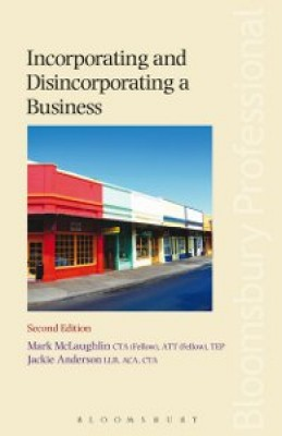 Incorporating and Disincorporating a Business (2ed)