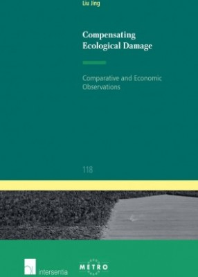 Compensating Ecological Damage: Comparative and Economic Observations