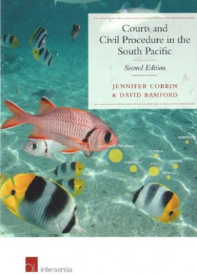 Civil Procedure & Courts in South Pacific (2ed)