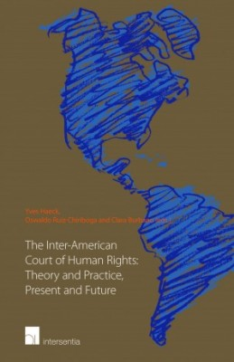 Inter-American Court of Human Rights: Theory and Practice, Present and Future