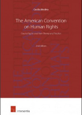 American Convention on Human Rights: Crucial Rights and Their Theory and Practice (2ed)