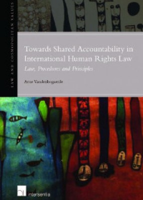 Towards Shared Accountability in International Human Rights Law: Law, Procedures and Principles