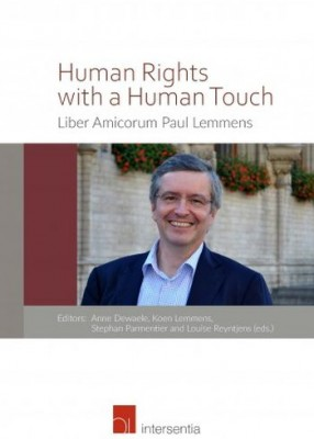 Human Rights with a Human Touch: Liber amicorum Paul Lemmens