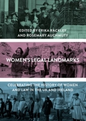 Women's Legal Landmarks : Celebrating the history of women and law in the UK and Ireland