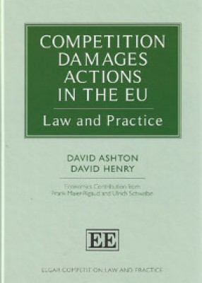 Competition Damages Actions in the EU: Law and Practice