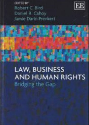 Law, Business and Human Rights: Bridging the Gap