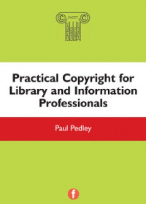 Practical Copyright for Information Professionals