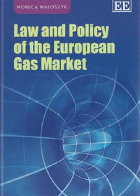 Law and Policy of the European Gas Market