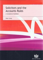 Solicitors and the Accounts Rules: A Compliance Handbook (4ed)