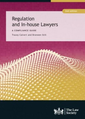 Regulation and In-House Lawyers (2ed)