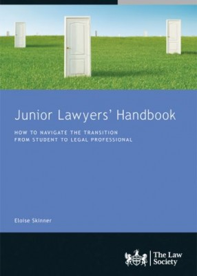 Junior Lawyers' Handbook: How to Navigate the Transition from Student to Legal Professional
