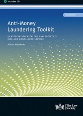 Anti-money Laundering Toolkit (3ed)
