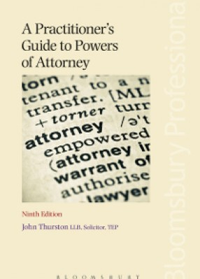 Practitioner's Guide to Powers of Attorney (9ed)