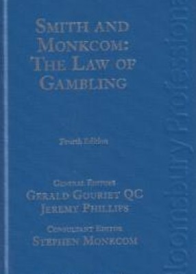 Smith and Monkcom: The Law of Gambling (4ed)