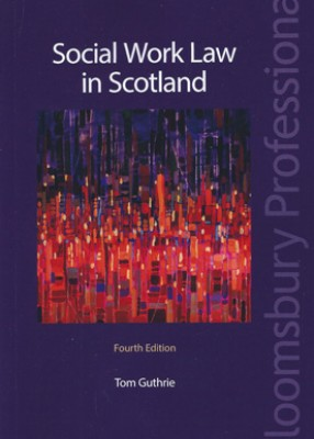 Social Work Law in Scotland (4ed)