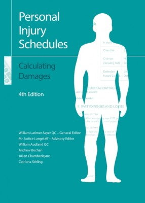 Personal Injury Schedules: Calculating Damages (4ed)